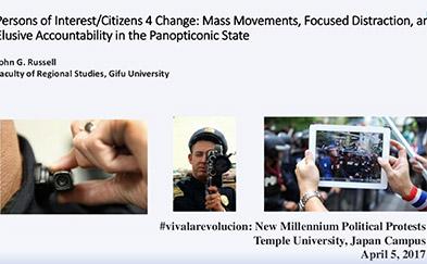 #vivalarevolucíon: New Millennium Political Protests - John Russell's Presentation