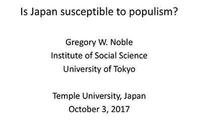 Is Japan Susceptible to Populism - Gregory Noble's Presentation