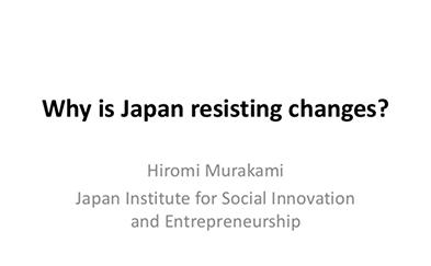Slide image of Why is Japan resisting changes?